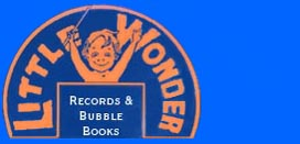 Bubble Books, Bubble Book, Little Wonder, Little Wonder record, Little Wonder records, Little Wonder Record Company, Little Wonder Record Co., Henry Waterson, Waterson, Berlin and Snyder, Victor Emerson, Victor H. Emerson, Miniature record, Miniature records